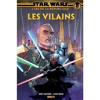 Star WarsStar Wars L'ère de la république: les Vilains
