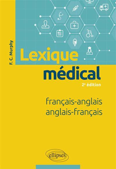 Lexique médical français-anglais anglais-français