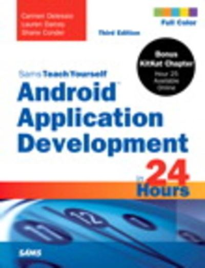 Sams Teach Yourself Android Application Development in 24 Hours Collectif