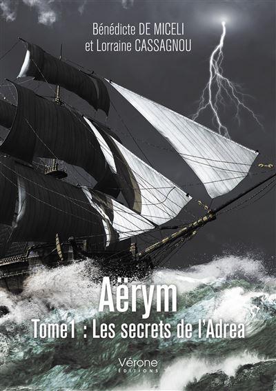 Aërym tome 1 : Les secrets de l'Adrea
