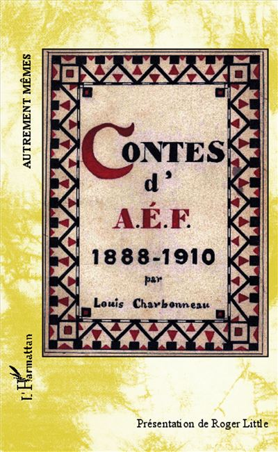 Contes d'AEF, 1888-1910