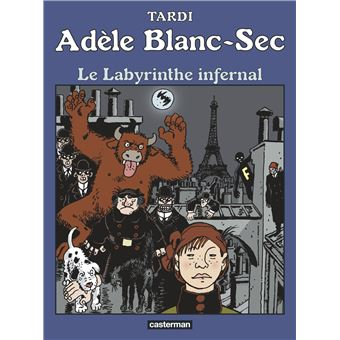 Adèle Blanc-SecLe labyrinthe infernal