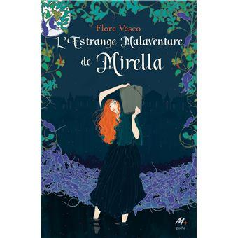 La mirifique malaventure de Mirella  de Flore Vesco L-estrange-malaventure-de-Mirella