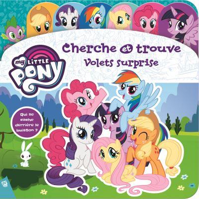 My Little Pony - Qui se cache derrière le buisson ? Tome 4 : Cherche et trouve Volets surprise