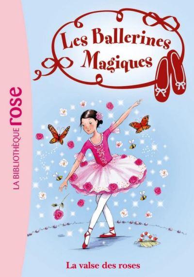 Les Ballerines Magiques 18 - La valse des roses - 9782012025554 - 3,99 €