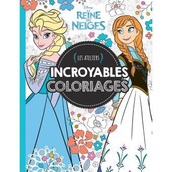 La reine des neiges les ateliers disney reine des - Livre de coloriage disney ...