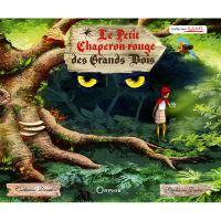 Le Petit Chaperon rouge des Grands Bois