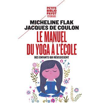Manuel du yoga a l'ecole (Le)