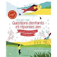 Rien c'est quelque chose ? - Questions d'enfants et réponses zen sur la vie, la mort, la famille, la