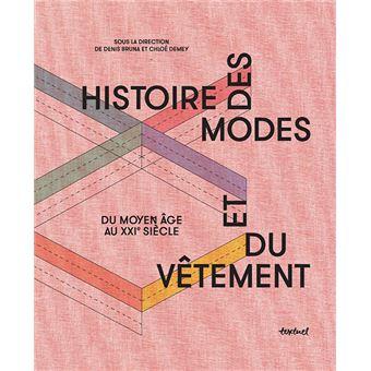 Histoire Des Modes Et Du Vetement