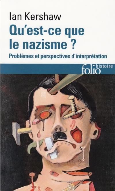 Qu'est-ce que le nazisme ? Problèmes et perspectives d'interprétation - 9782072490804 - 13,99 €