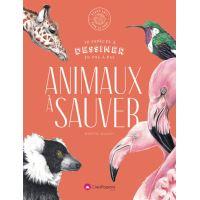 Dessiner les Animaux à sauver - 30 espèces menacée à dessiner en pas-à-pas