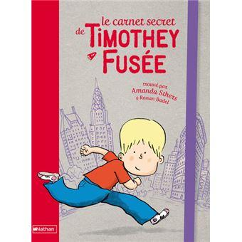 Le Carnet secret de Timothey Fusée