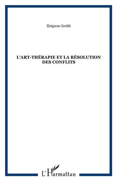 L'art-thérapie et la résolution des conflits
