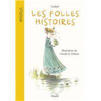 Folles histoires (Les) Nouvelle édition