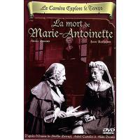 La Caméra explore le temps - La Mort de Marie Antoinette