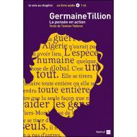 Germaine tillion, la pensée en action