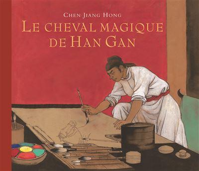 Le fabuleux cheval de Han Gan