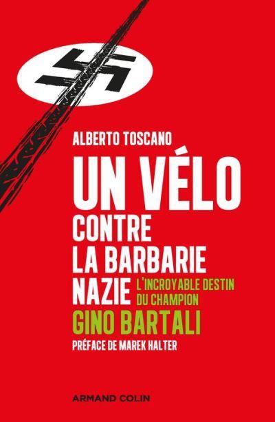 Un vélo contre la barbarie nazie - L'incroyable destin du champion Gino Bartali - 9782200622671 - 12,99 €