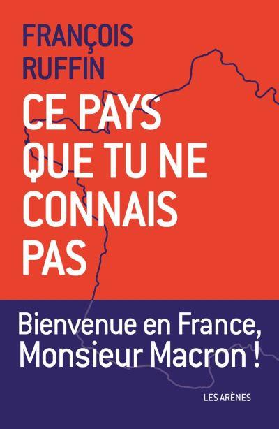 Ce pays que tu ne connais pas - 9782711201334 - 10,99 €