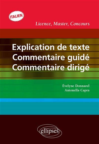 Explication de texte, commentaire guidé, commentaire dirigé. Licence, Master, Concours. ITALIEN