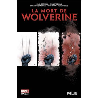 WolverineLa mort de Wolverine: prélude