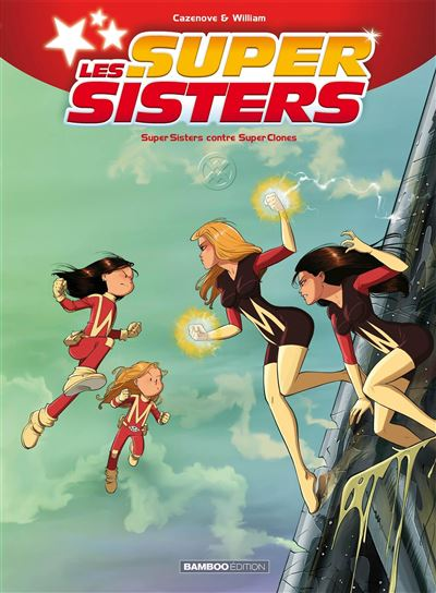 Super Sisters contre Super Clones