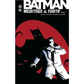 BatmanMeurtrier and fugitif