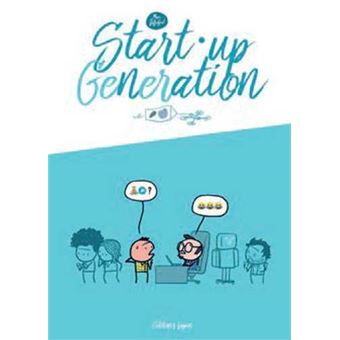 Start-up génération - broché - Marc Dubuisson, Marc Dubuisson ...