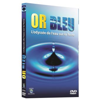 L'or bleu L'odyssée de l'eau sur la terre DVD