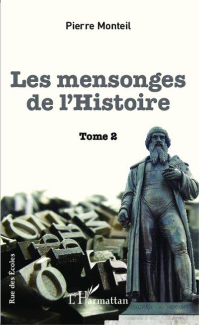 Mensonges de l'Histoire - Tome 2 - 9782336711300 - 23,99 €