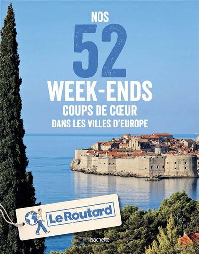 Nos 52 week-ends coups de coeur dans les plus belles villes d'Europe - 9782017044444 - 15,99 €
