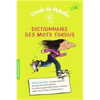 Dictionnaire mots tordus