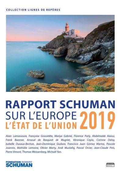 Etat de l'Union 2019 - Rapport Schuman sur l'Europe - 9791093576602 - 10,99 €