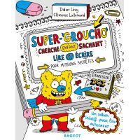 Super-Groucho cherche enfant sachant lire et écrire pour missions secrètes