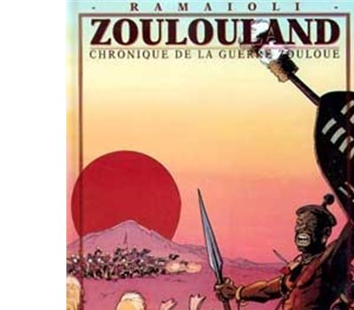 Zoulouland - Chronique de la guerre zouloue