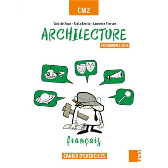 Archilecture Cahier D Exercices Francais Cm2 Workbook