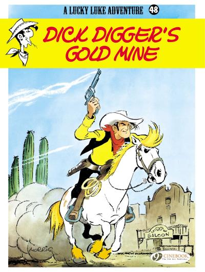 Lucky Luke - tome 48 Dick Digger's Gold Mine