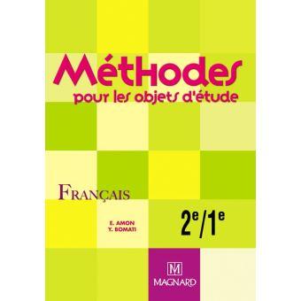 Methodes Francais Pour Les Objets D Etude 2nde 1ere