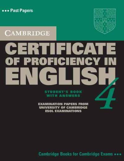 Cambridge Certificate of Proficiency in English 4, Past Papers