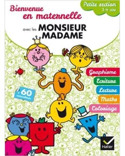 Monsieur Madame - 3-4 ans : Bienvenue en Petite section avec les Monsieur Madame