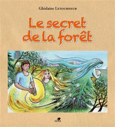 Le secret de la forêt