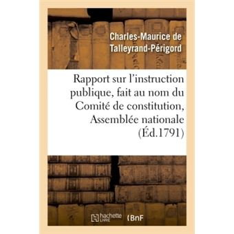Rapport sur l'instruction publique, fait au nom du comite de