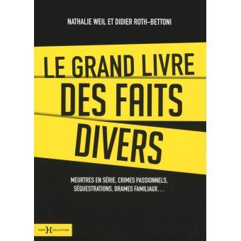 Le Grand Livre Des Faits Divers