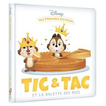 Disney Disney Mes Premieres Histoires Tic Et Tac Et La Galette Des Rois Collectif Cartonne Achat Livre Fnac