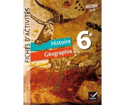 Histoire-Géographie 6e éd. 2016 - Fiches d'activités