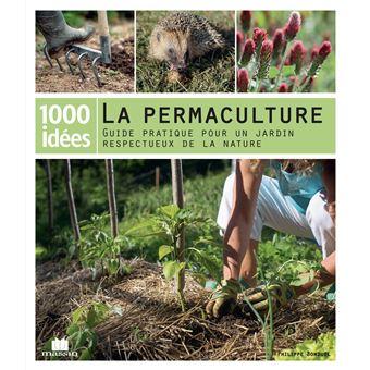 La permaculture broch philippe bonduel achat livre fnac for Livre sur la permaculture