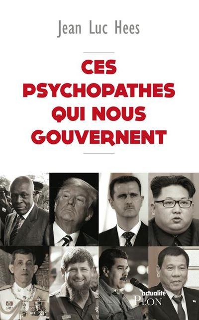 Ces psychopathes qui nous gouvernent - 9782259268554 - 13,99 €