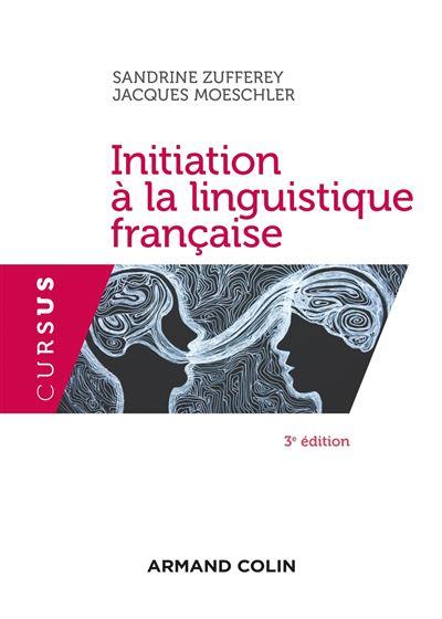 Initiation à la linguistique française - 2e édition