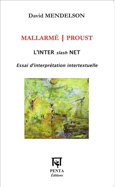 Mallarmé, Proust
